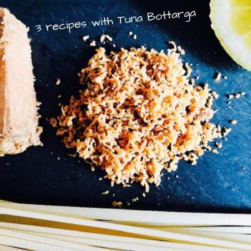 3 recipes with Tuna Bottarga